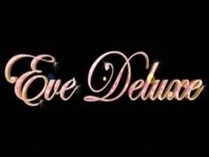 Eve Deluxe - Schaut euch diese Fotze an free